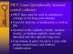 picc lines peripherally inserted central catheter