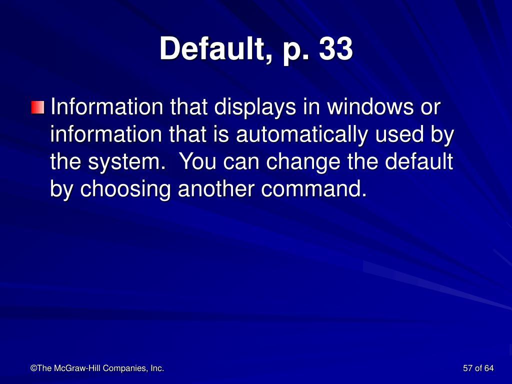 Default, p. 33