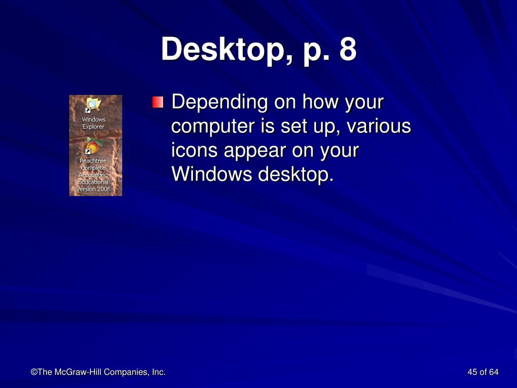 Desktop, p. 8