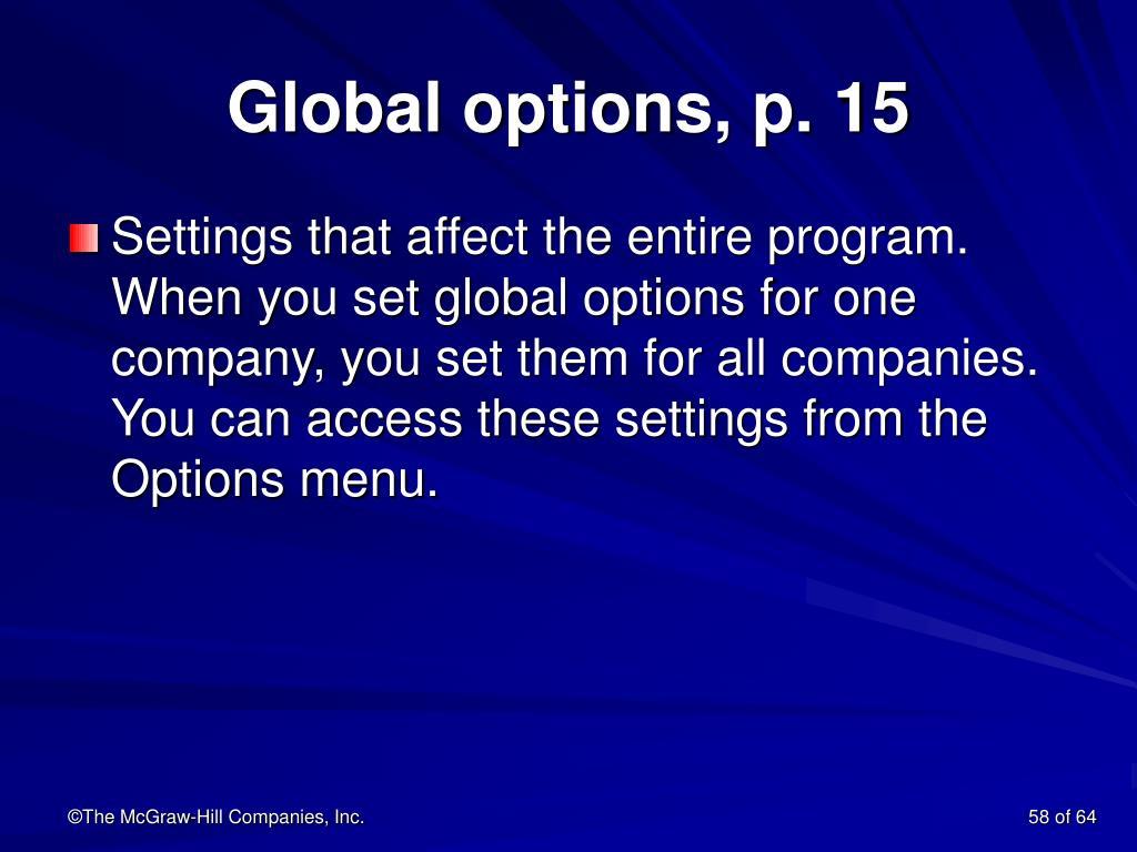 Global options, p. 15