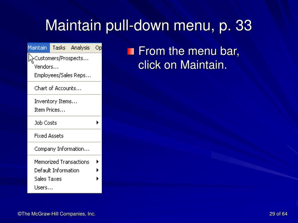 Maintain pull-down menu, p. 33
