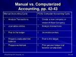manual vs computerized accounting pp 42 43