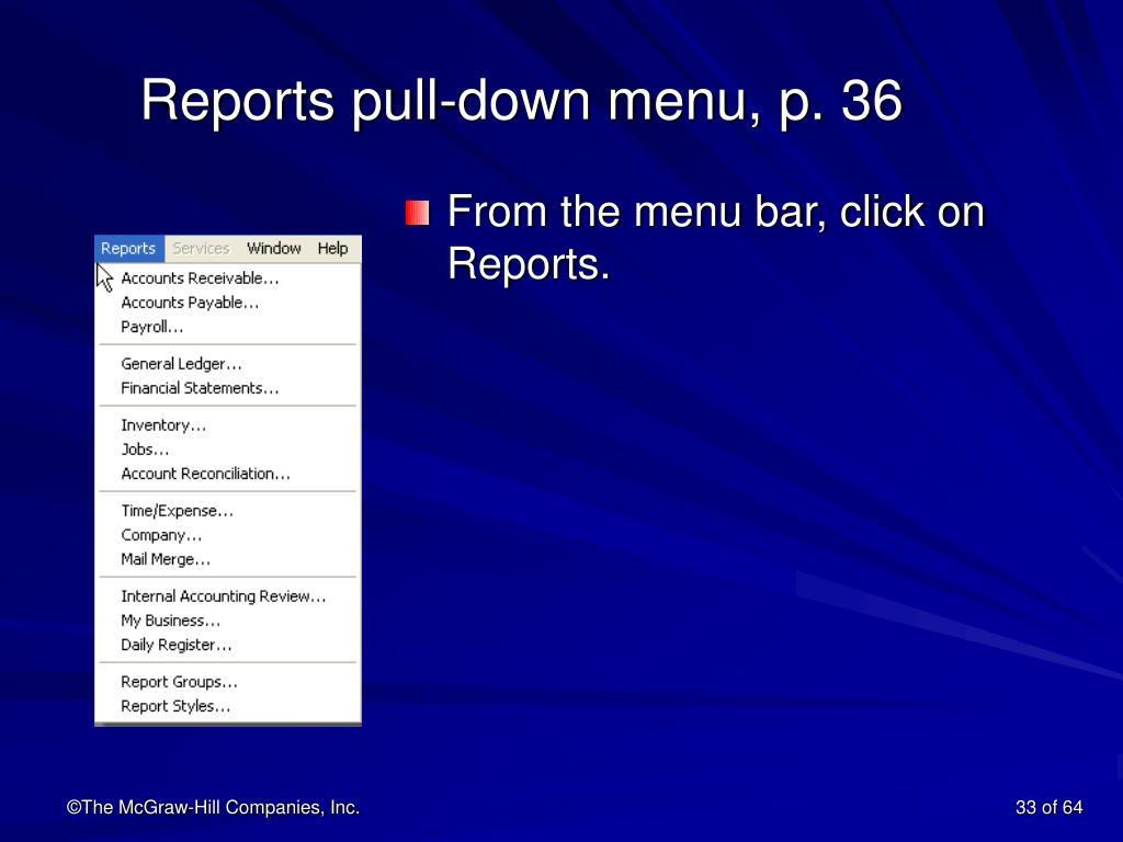 Reports pull-down menu, p. 36