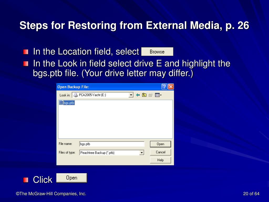 Steps for Restoring from External Media, p. 26