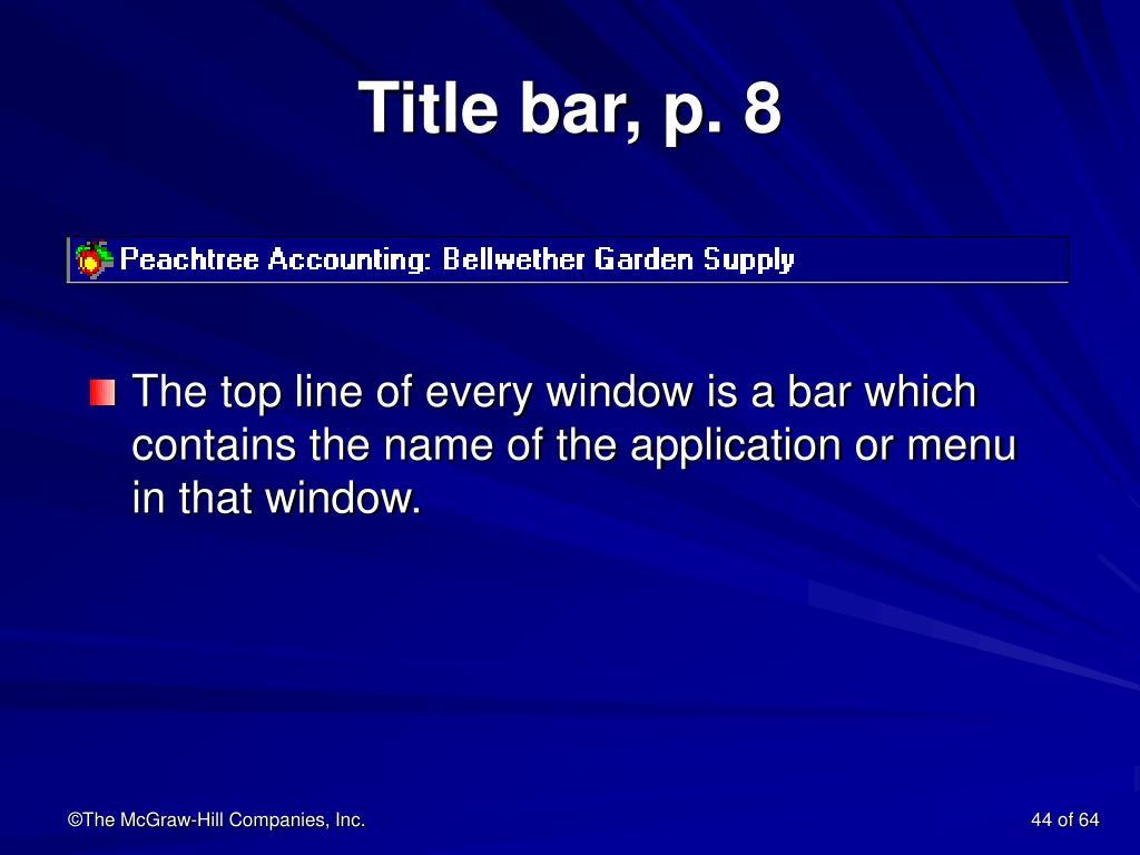 Title bar, p. 8