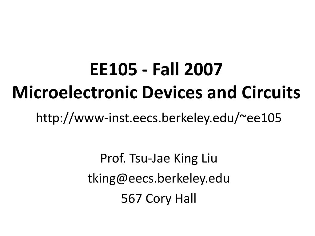 ee105 fall 2007 microelectronic devices and circuits l.