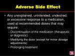 adverse side effect