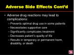adverse side effects cont d