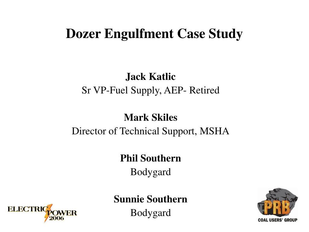 dozer engulfment case study l.
