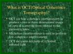 what is oct optical coherence tomography