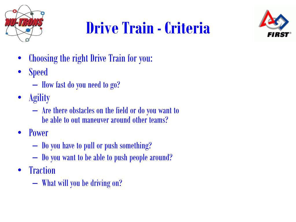 Drive Train - Criteria