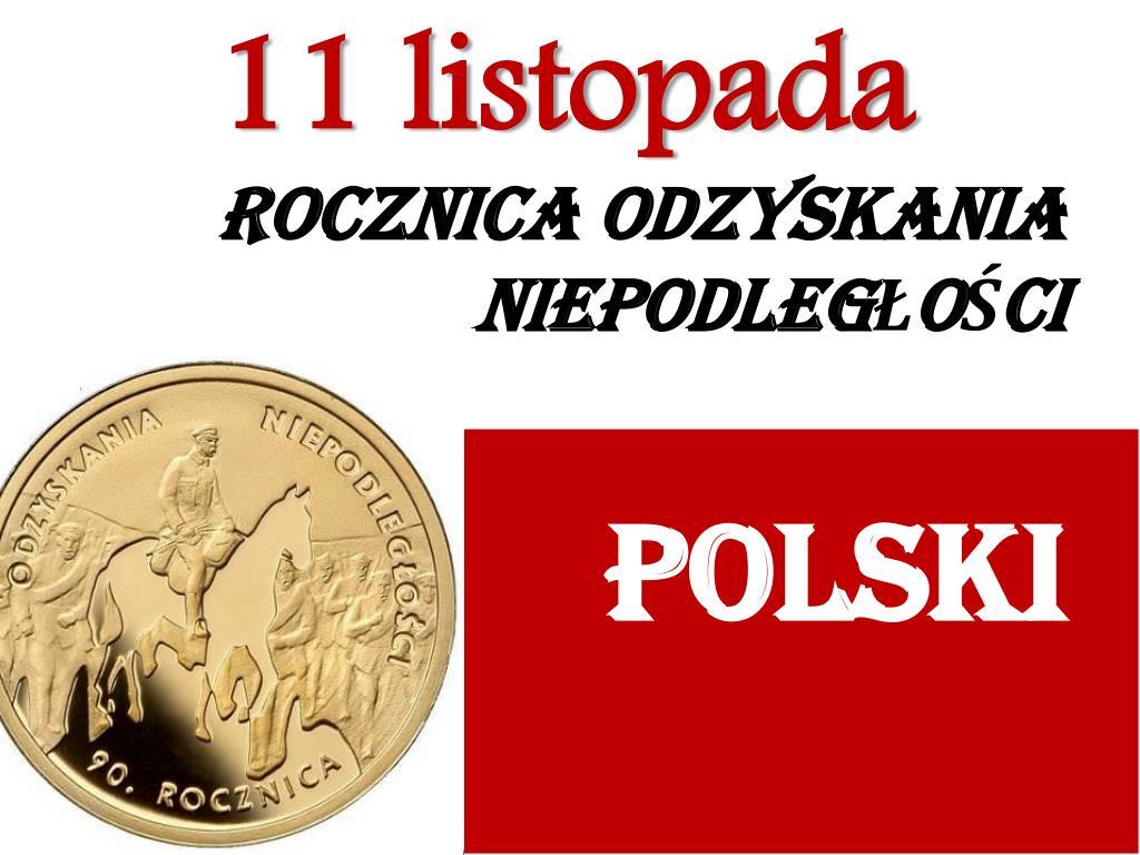 rocznica odzyskania niepodleg o ci polski l.