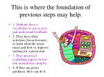 this is where the foundation of previous steps may help