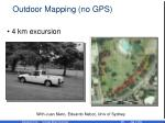 outdoor mapping no gps