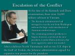 escalation of the conflict