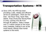 transportation systems mtr