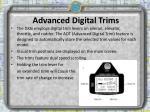 advanced digital trims