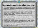 receiver power system requirements