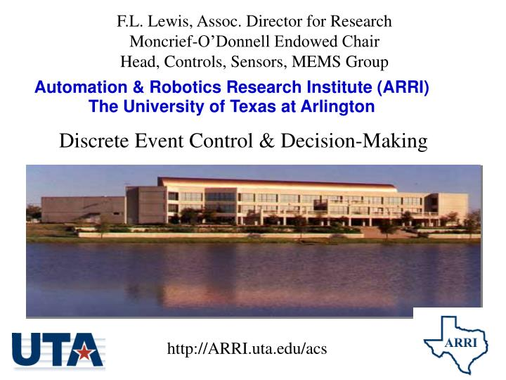 F.L. Lewis, Assoc. Director for Research