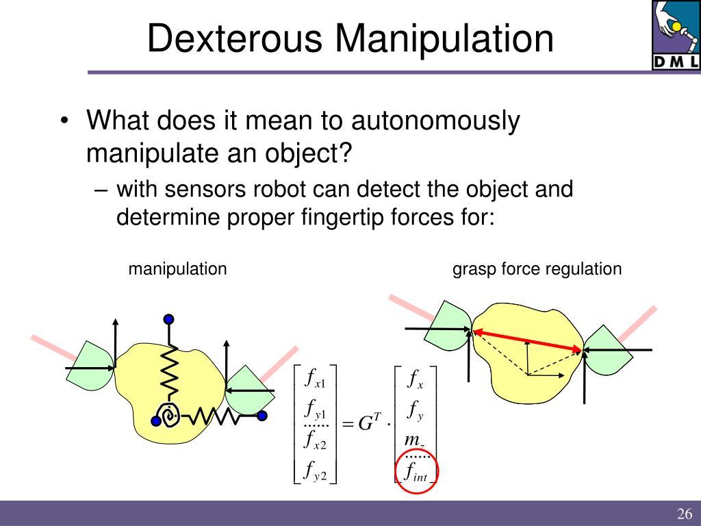 Dexterous Manipulation