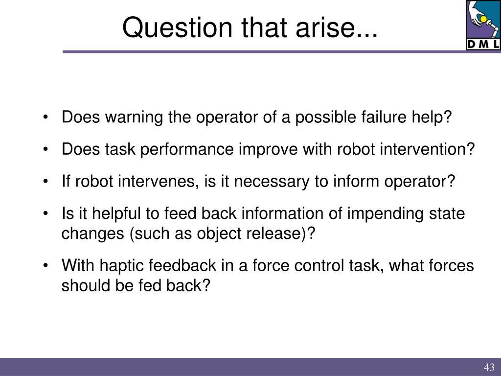 Question that arise...