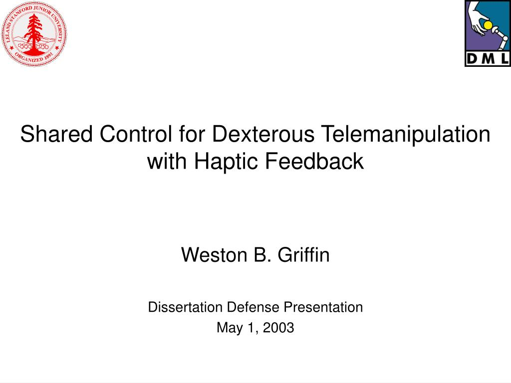 shared control for dexterous telemanipulation with haptic feedback l.