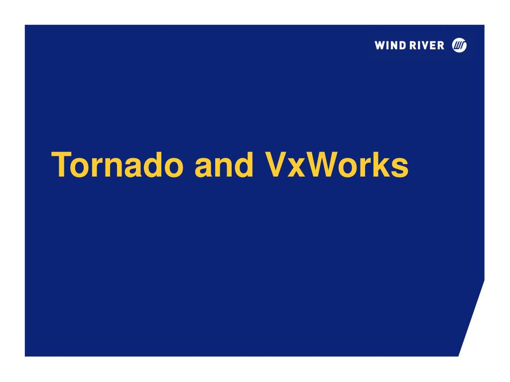 tornado and vxworks l.