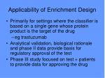 applicability of enrichment design