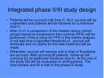 integrated phase ii iii study design