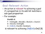 goal relevant action