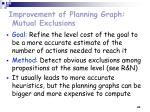 improvement of planning graph mutual exclusions