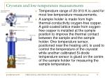 cryostats and low temperature measurements
