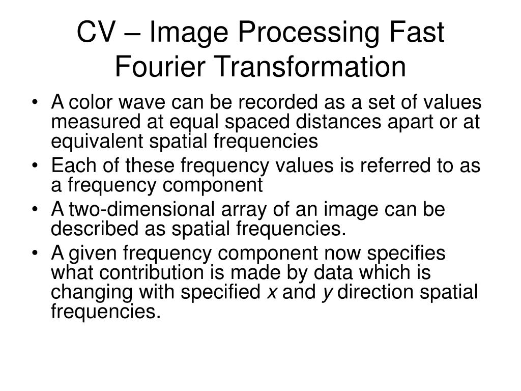 CV – Image Processing Fast Fourier Transformation