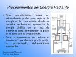 procedimientos de energ a radiante