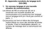 iii apprendre produire du langage crit gs cm2