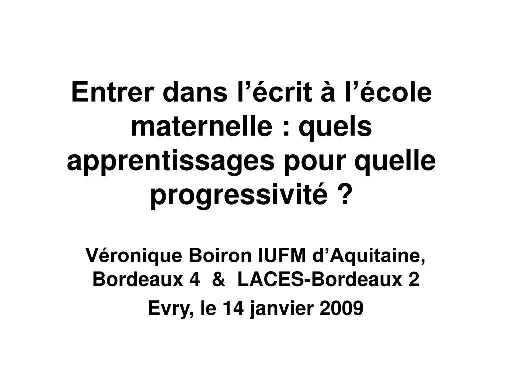 v ronique boiron iufm d aquitaine bordeaux 4 laces bordeaux 2 evry le 14 janvier 2009 l.