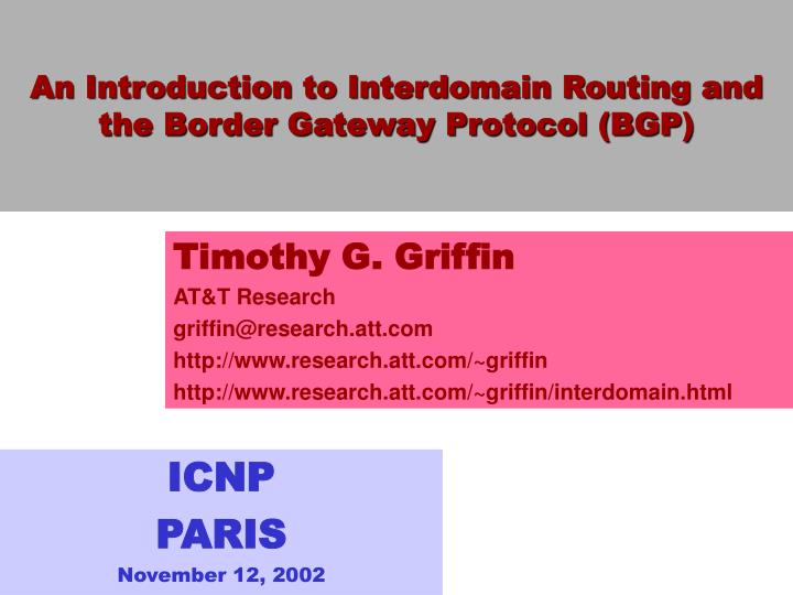 an introduction to interdomain routing and the border gateway protocol bgp n.