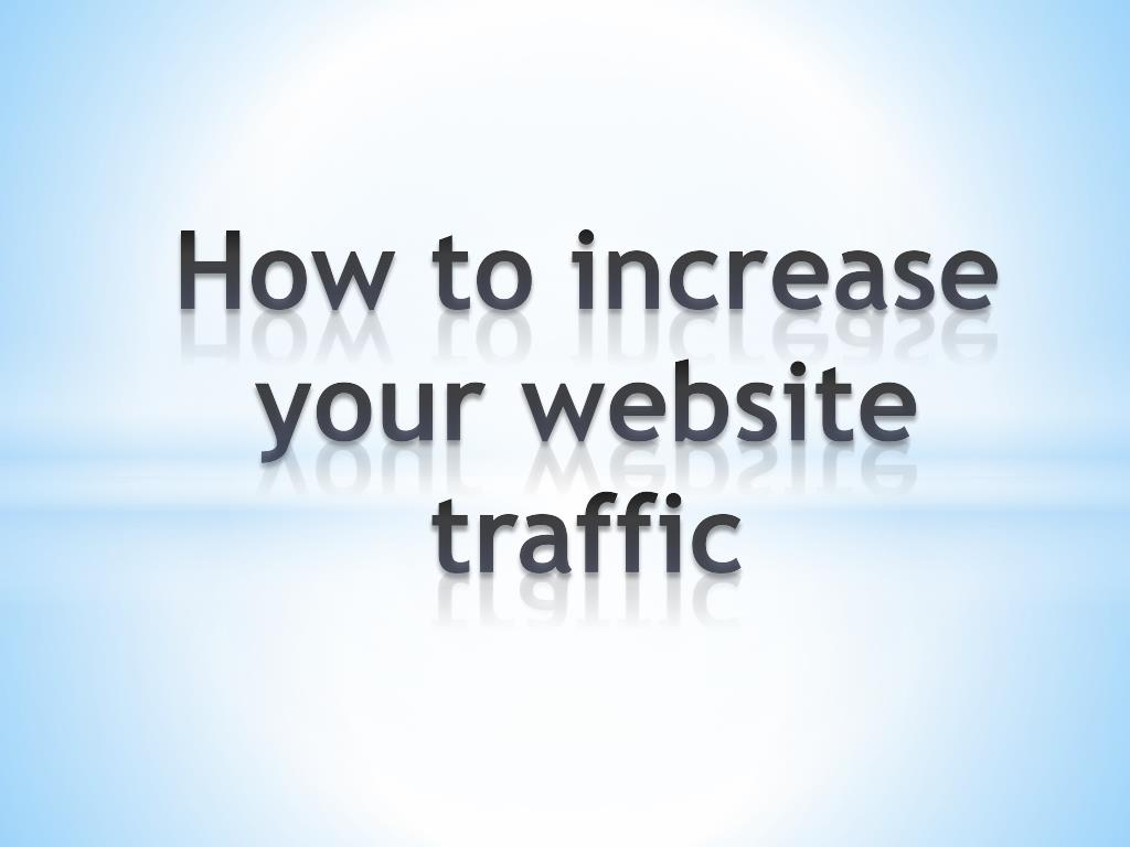 how to increase your website traffic l.