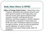 and then there is ofac