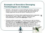 example of sensitive emerging technologies on campus