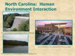 north carolina human environment interaction