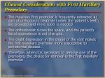 clinical considerations with first maxillary premolars