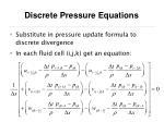 discrete pressure equations