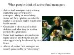 what people think of active fund managers