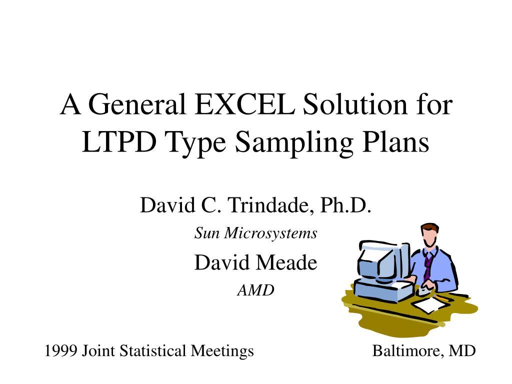 a general excel solution for ltpd type sampling plans l.