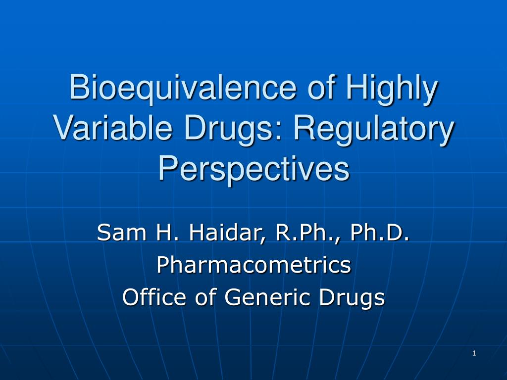bioequivalence of highly variable drugs regulatory perspectives l.