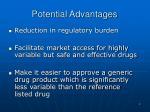 potential advantages