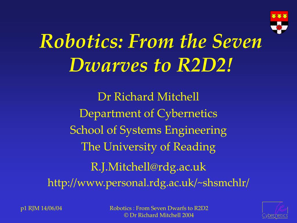 robotics from the seven dwarves to r2d2 l.