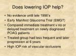 does lowering iop help