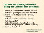 outside the building borefield sizing for vertical bore systems